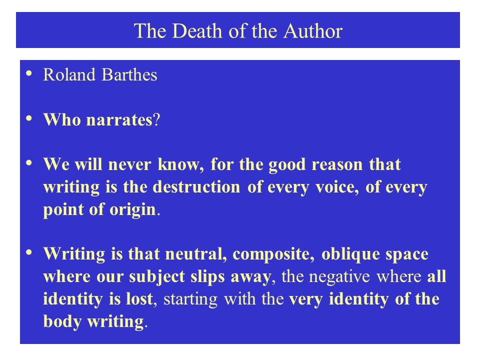 The Death of the Author Roland Barthes Who narrates