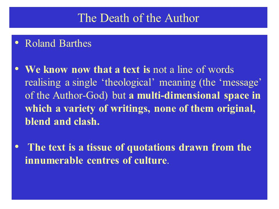 The Death of the Author Roland Barthes
