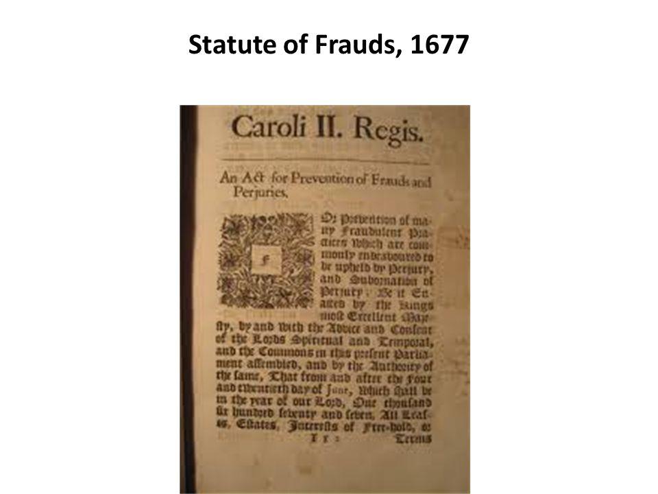 Statute of Frauds, 1677
