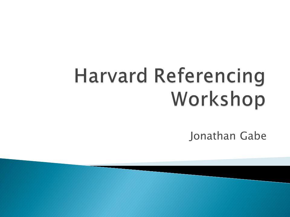Harvard Referencing Workshop