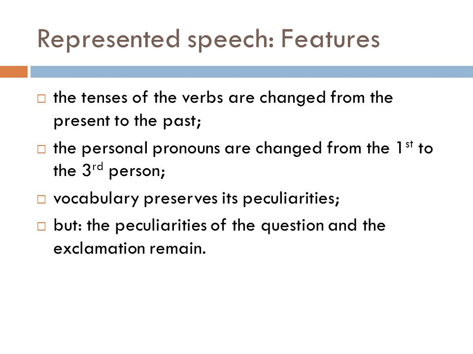 Represented speech: Features