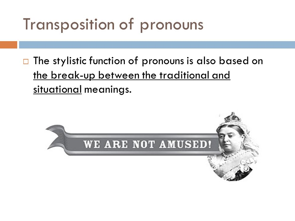 Transposition of pronouns