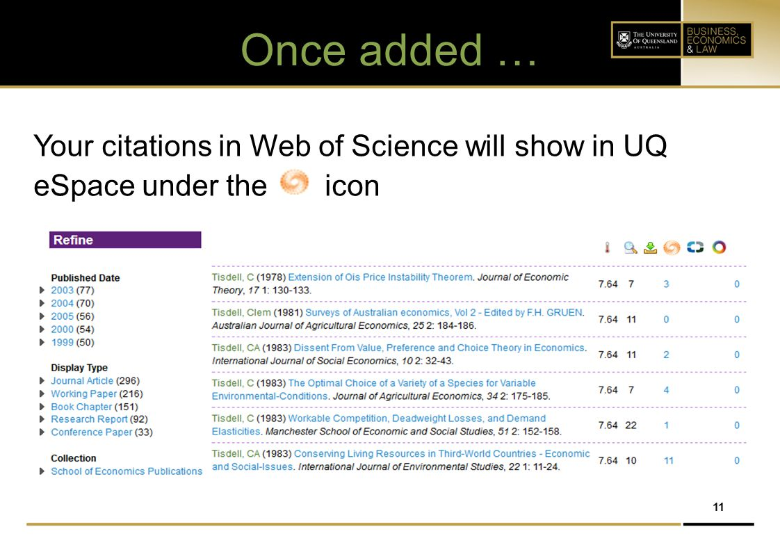 Once added … Your citations in Web of Science will show in UQ eSpace under the icon