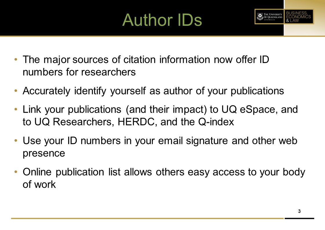 Author IDs The major sources of citation information now offer ID numbers for researchers.