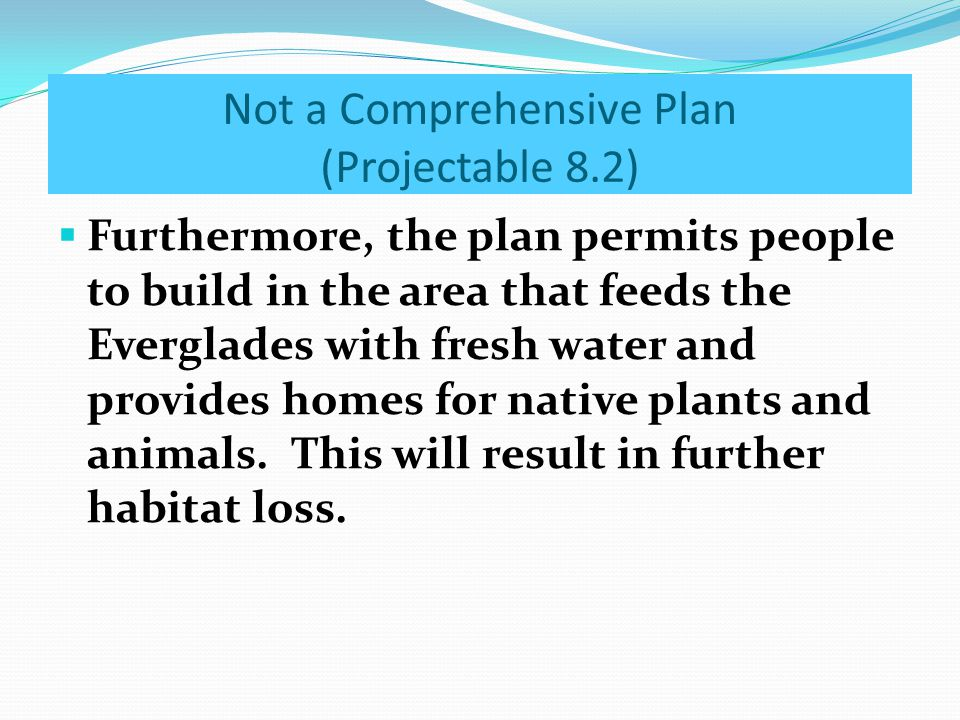 Not a Comprehensive Plan (Projectable 8.2)
