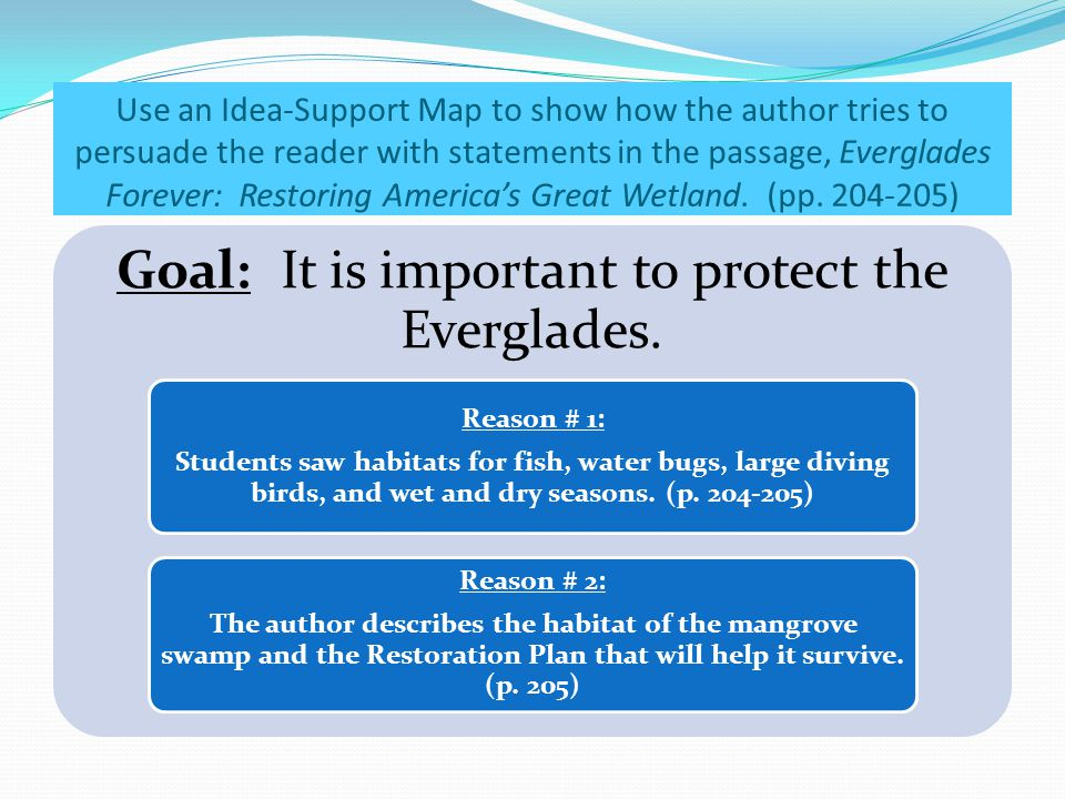 Goal: It is important to protect the Everglades.