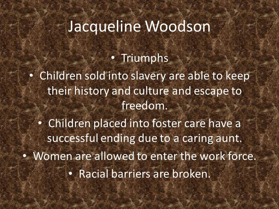 Jacqueline Woodson Triumphs
