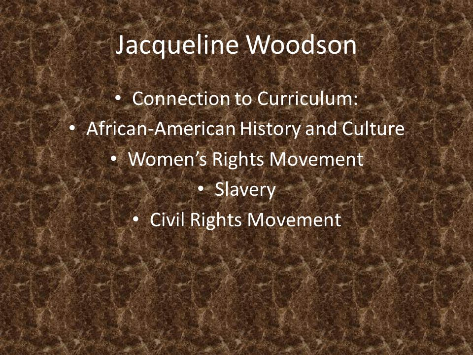 Jacqueline Woodson Connection to Curriculum: