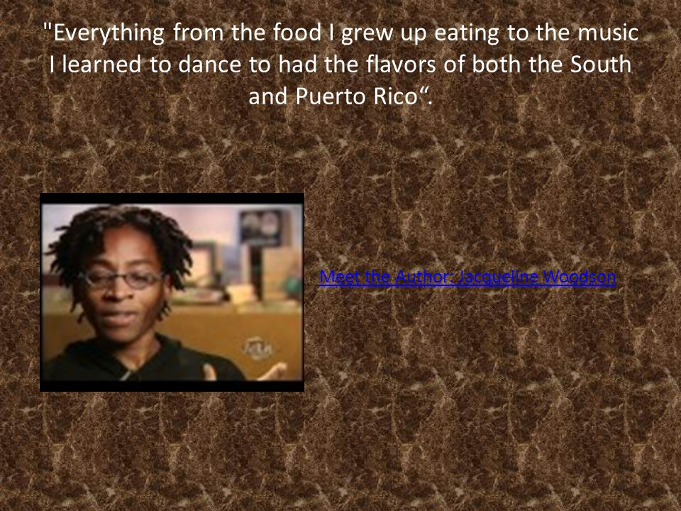 Everything from the food I grew up eating to the music I learned to dance to had the flavors of both the South and Puerto Rico .