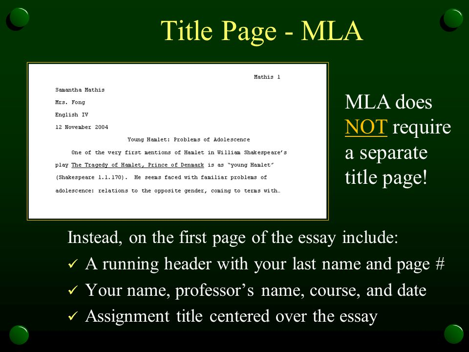 Title Page - MLA MLA does NOT require a separate title page!