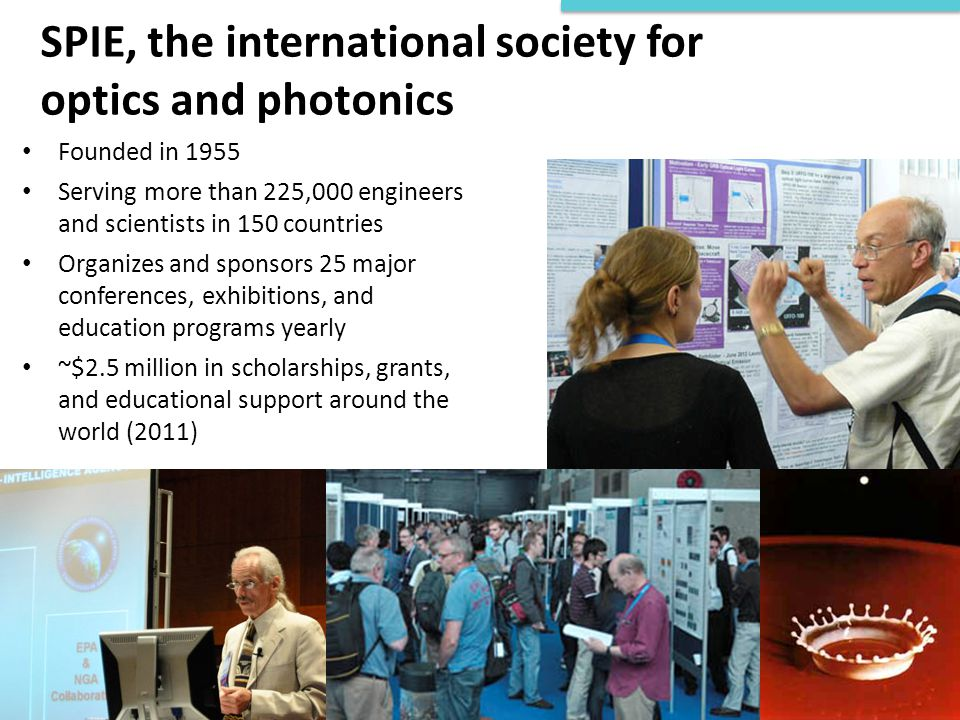 SPIE, the international society for optics and photonics