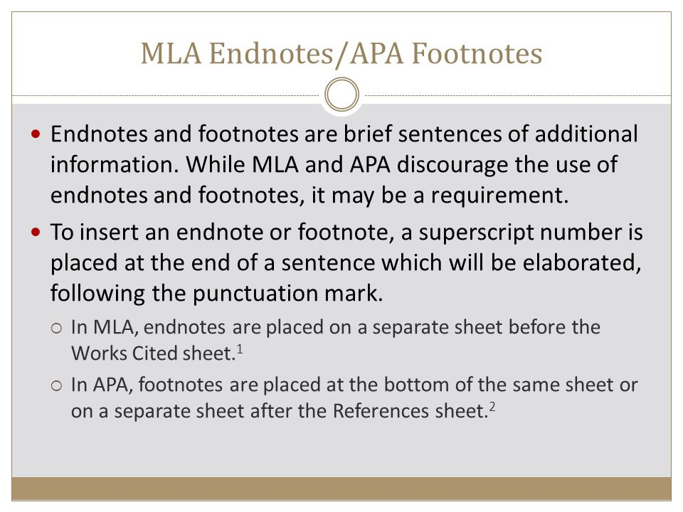 MLA Endnotes/APA Footnotes