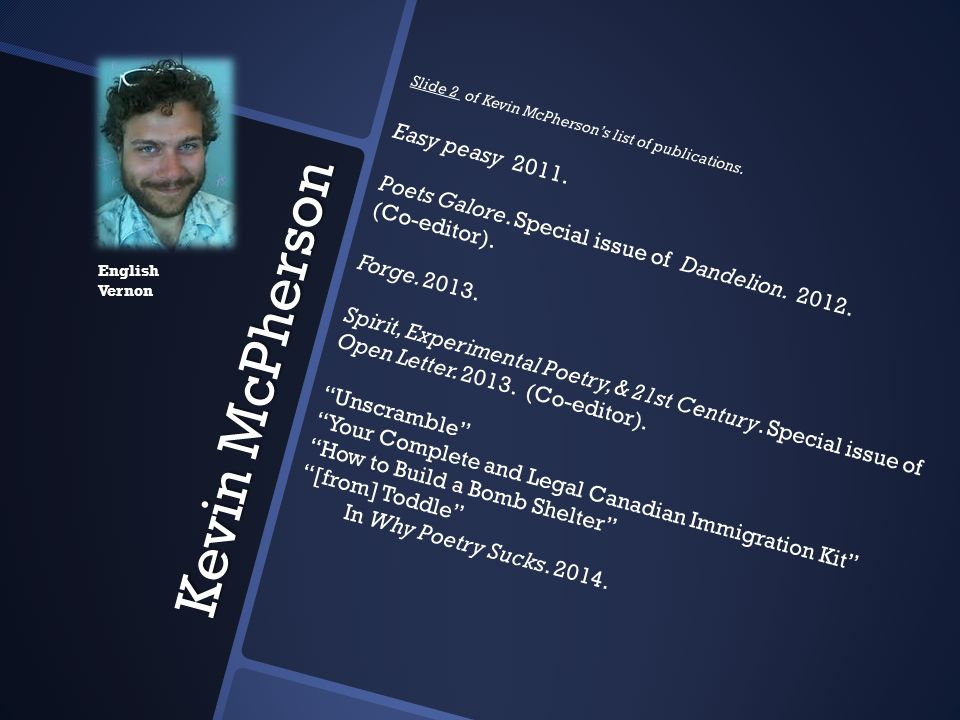 Slide 2 of Kevin McPherson's list of publications. Easy peasy 2011