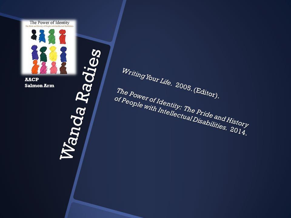 Writing Your Life. 2005. (Editor)