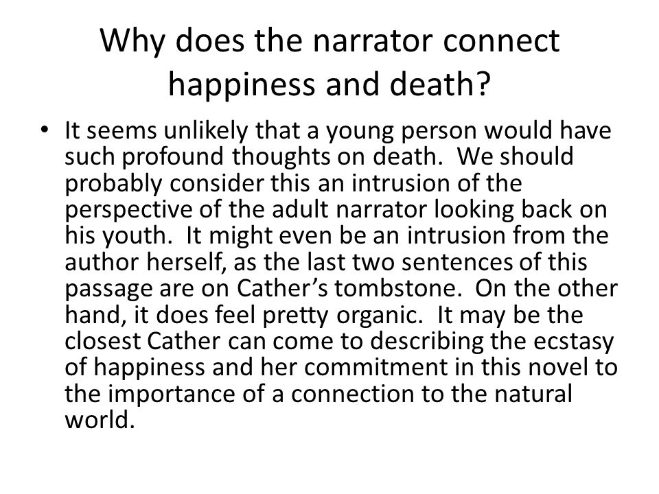 Why does the narrator connect happiness and death