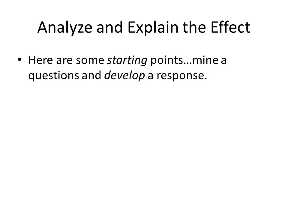 Analyze and Explain the Effect