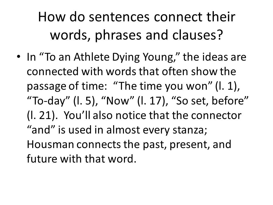 How do sentences connect their words, phrases and clauses