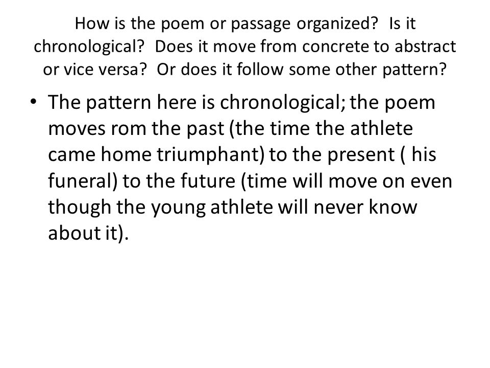 How is the poem or passage organized. Is it chronological
