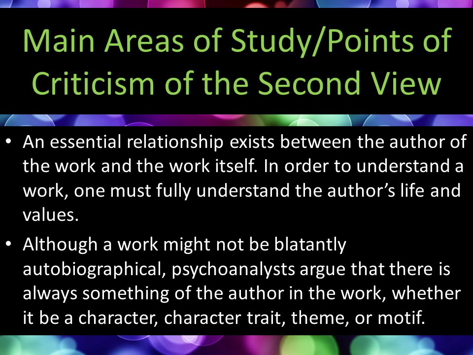 Main Areas of Study/Points of Criticism of the Second View