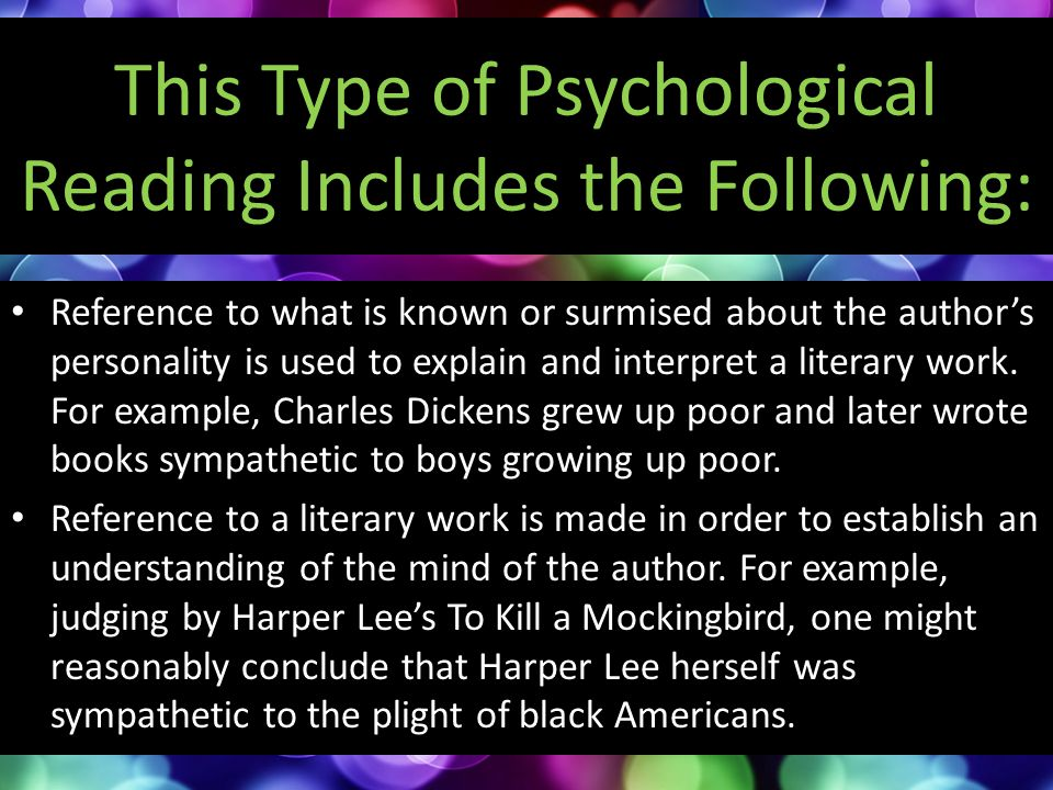 This Type of Psychological Reading Includes the Following: