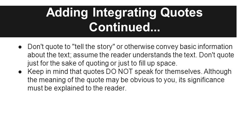 Adding Integrating Quotes Continued...