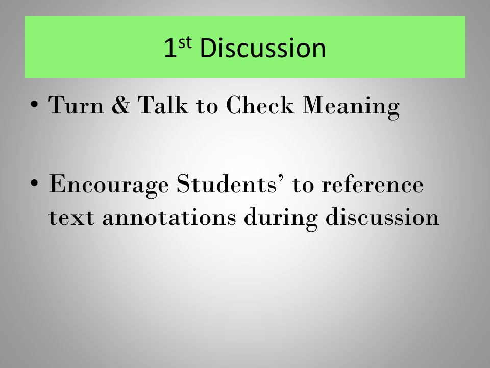1st Discussion Turn & Talk to Check Meaning