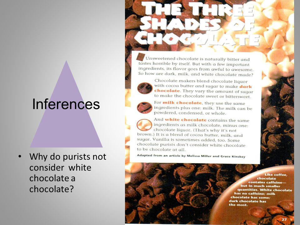 Inferences Why do purists not consider white chocolate a chocolate