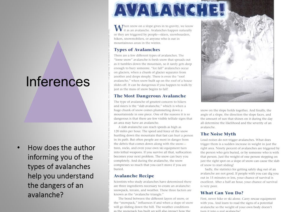 Inferences How does the author informing you of the types of avalanches help you understand the dangers of an avalanche