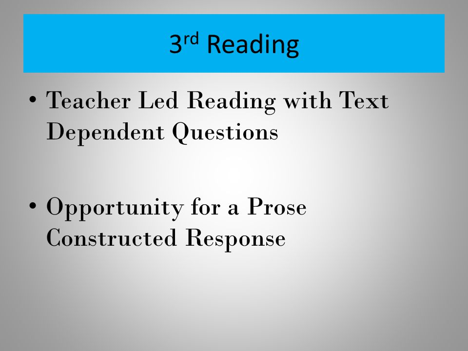 3rd Reading Teacher Led Reading with Text Dependent Questions