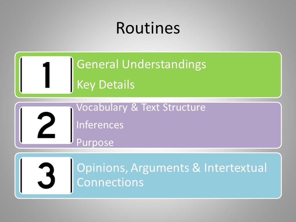 Routines General Understandings Key Details