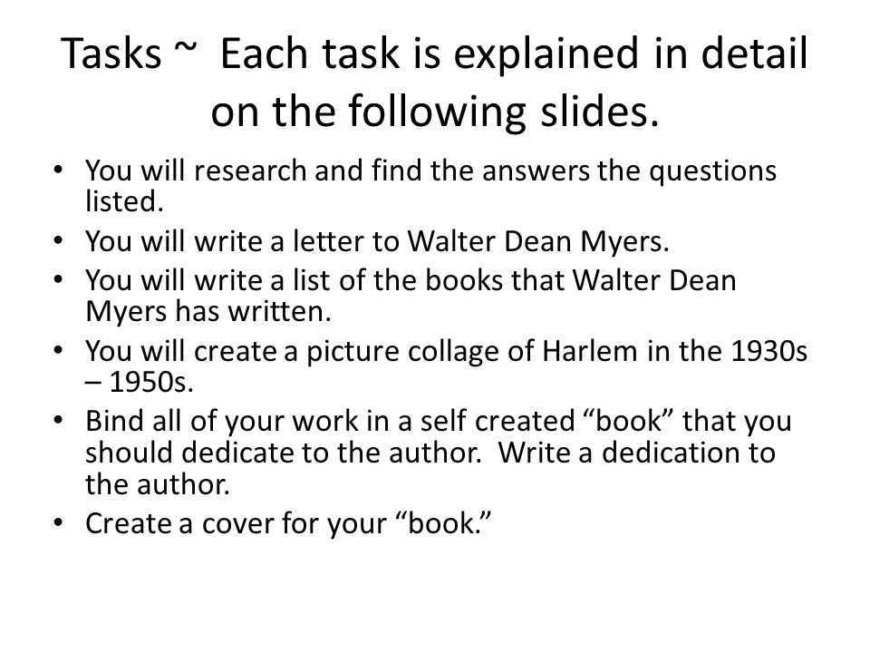 Tasks ~ Each task is explained in detail on the following slides.