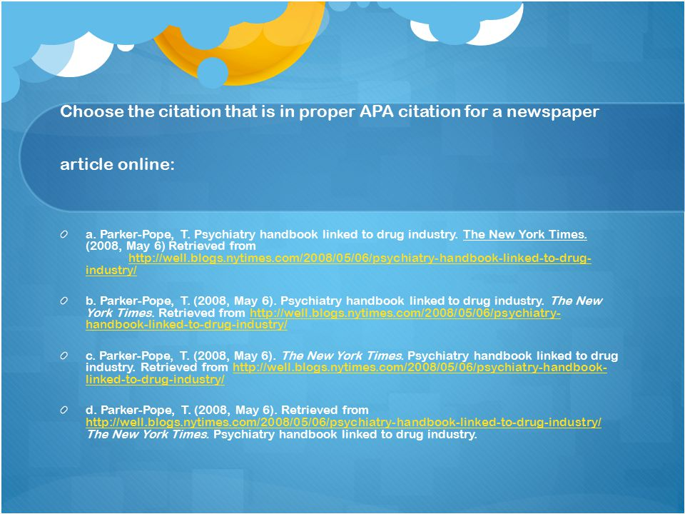 Choose the citation that is in proper APA citation for a newspaper article online: