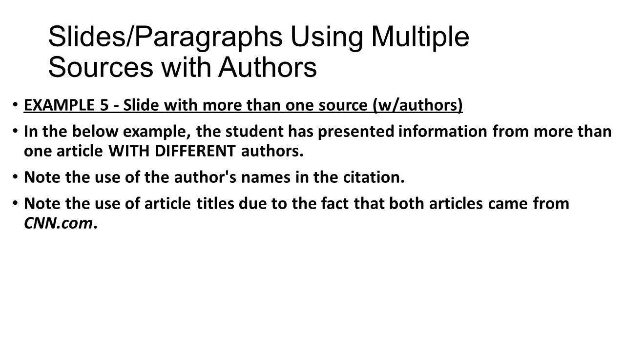 Slides/Paragraphs Using Multiple Sources with Authors