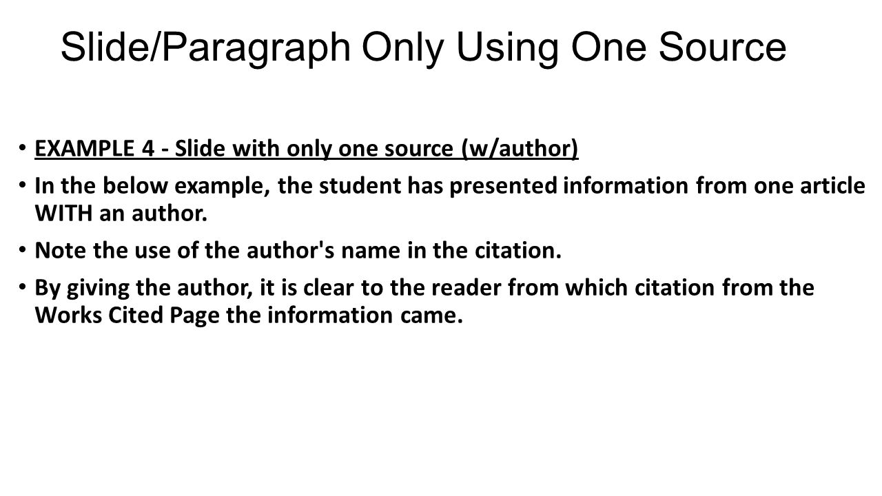 Slide/Paragraph Only Using One Source