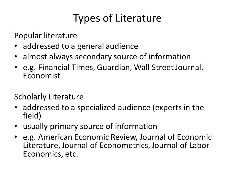 Types of Literature Popular literature addressed to a general audience