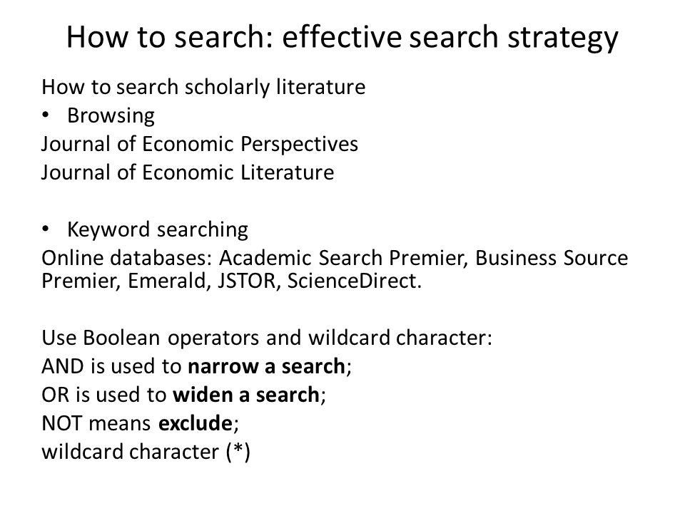 How to search: effective search strategy
