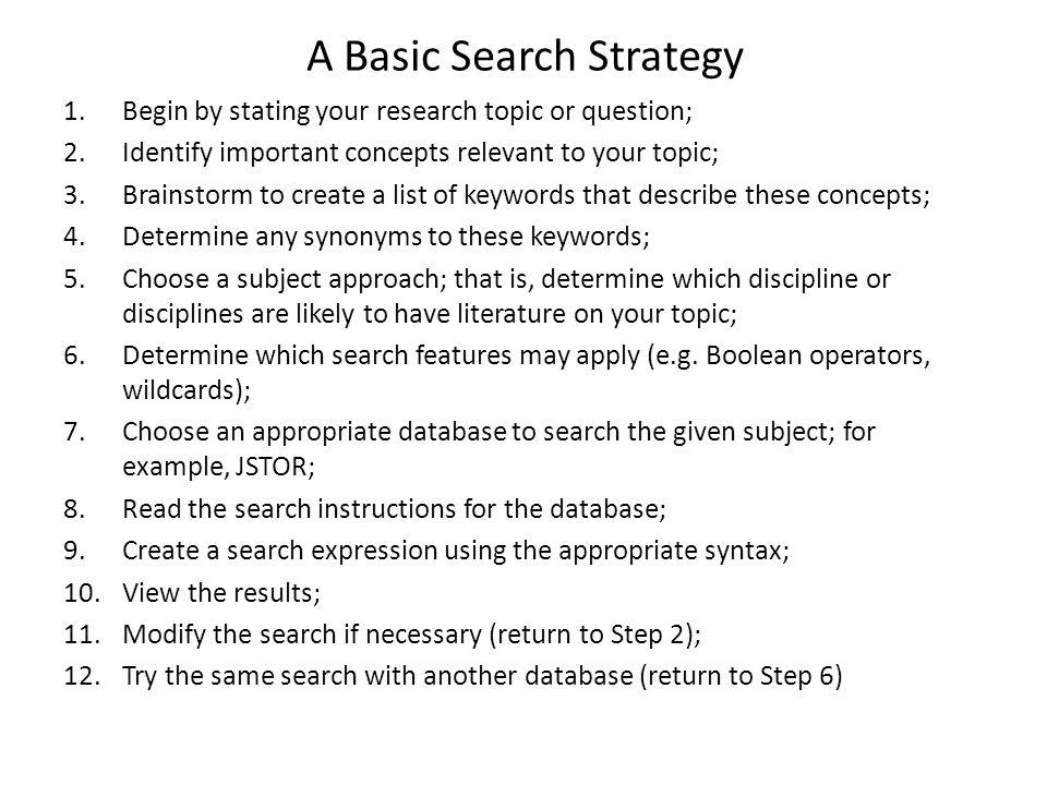 A Basic Search Strategy