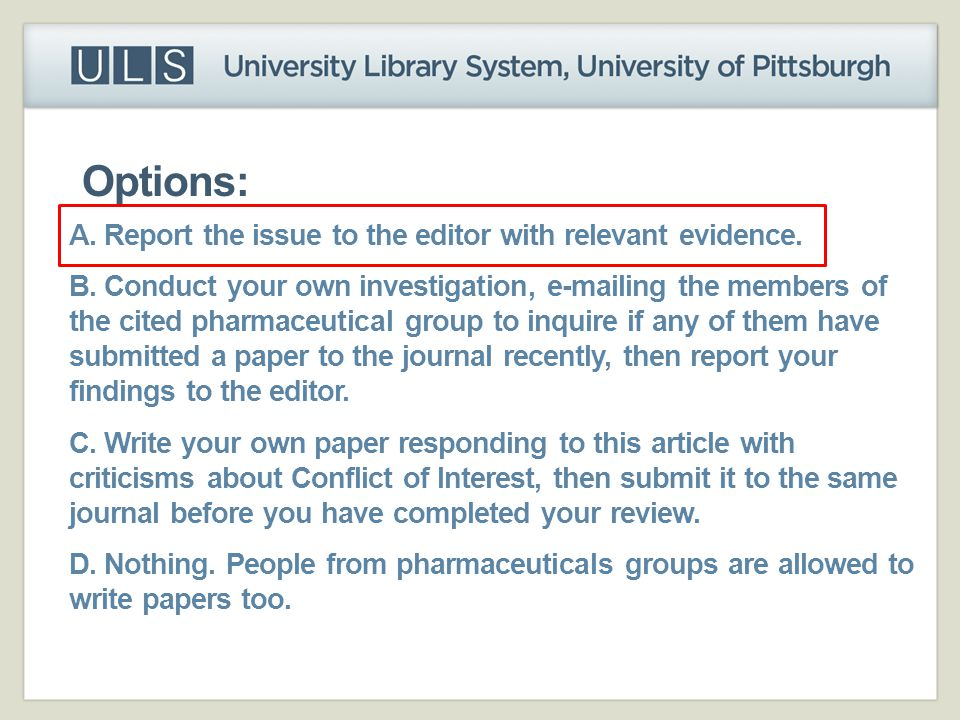 Options: A. Report the issue to the editor with relevant evidence.