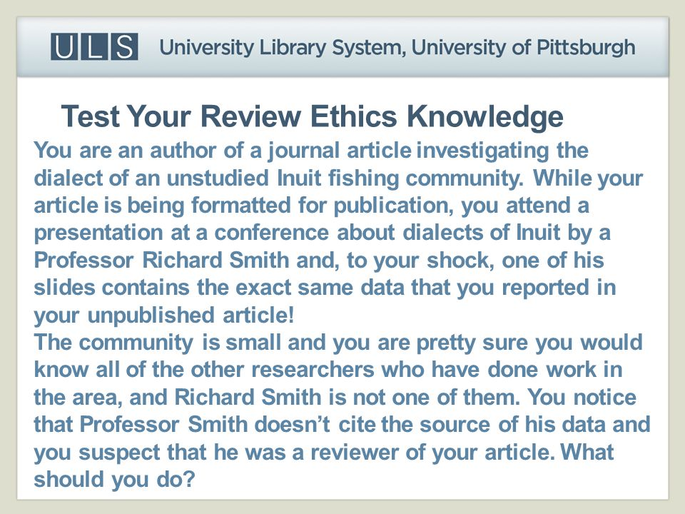 Test Your Review Ethics Knowledge