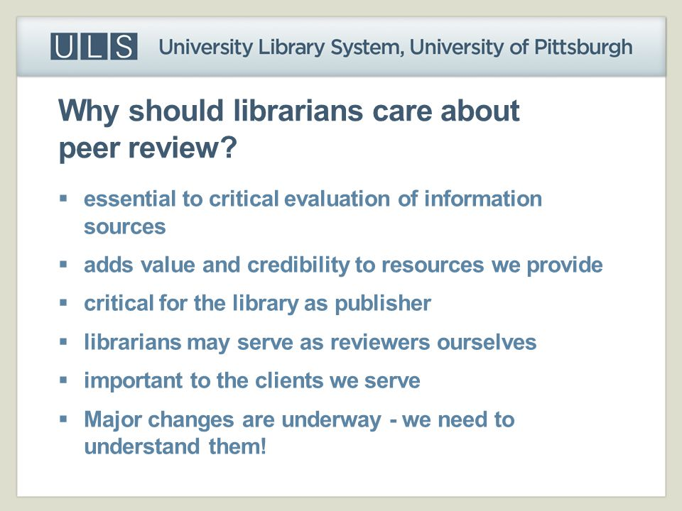 Why should librarians care about peer review