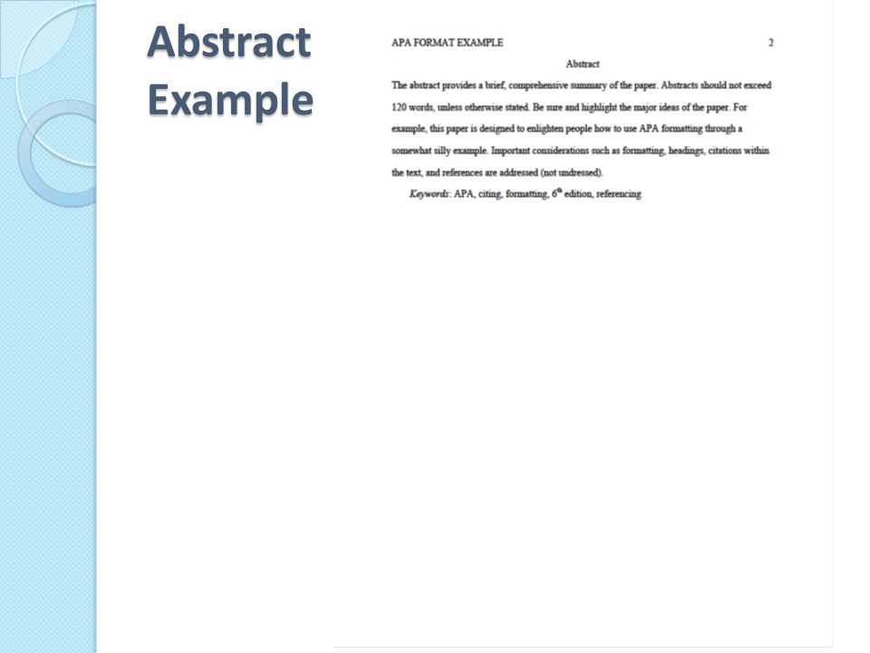 Q. Is an ABSTRACT page required with APA?