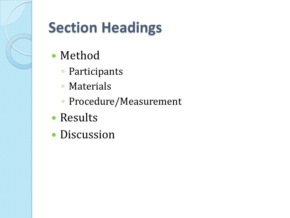 Section Headings Method Results Discussion Participants Materials