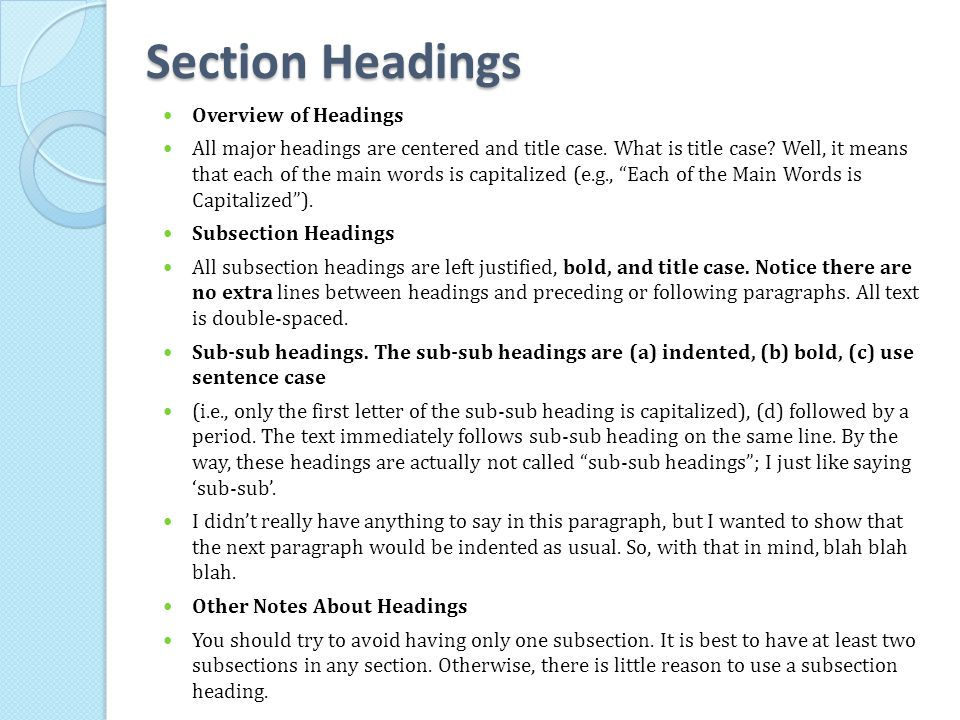 Section Headings Overview of Headings