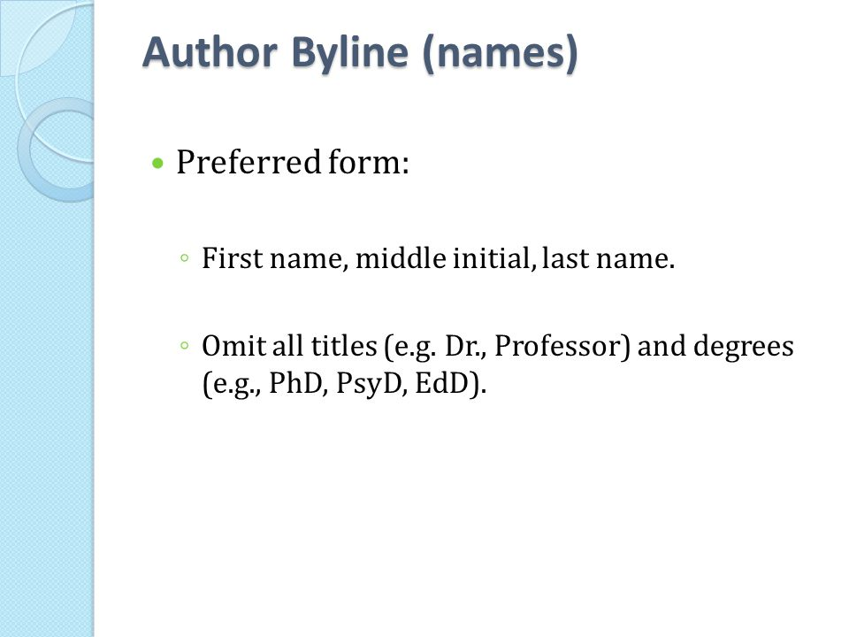 Author Byline (names) Preferred form: