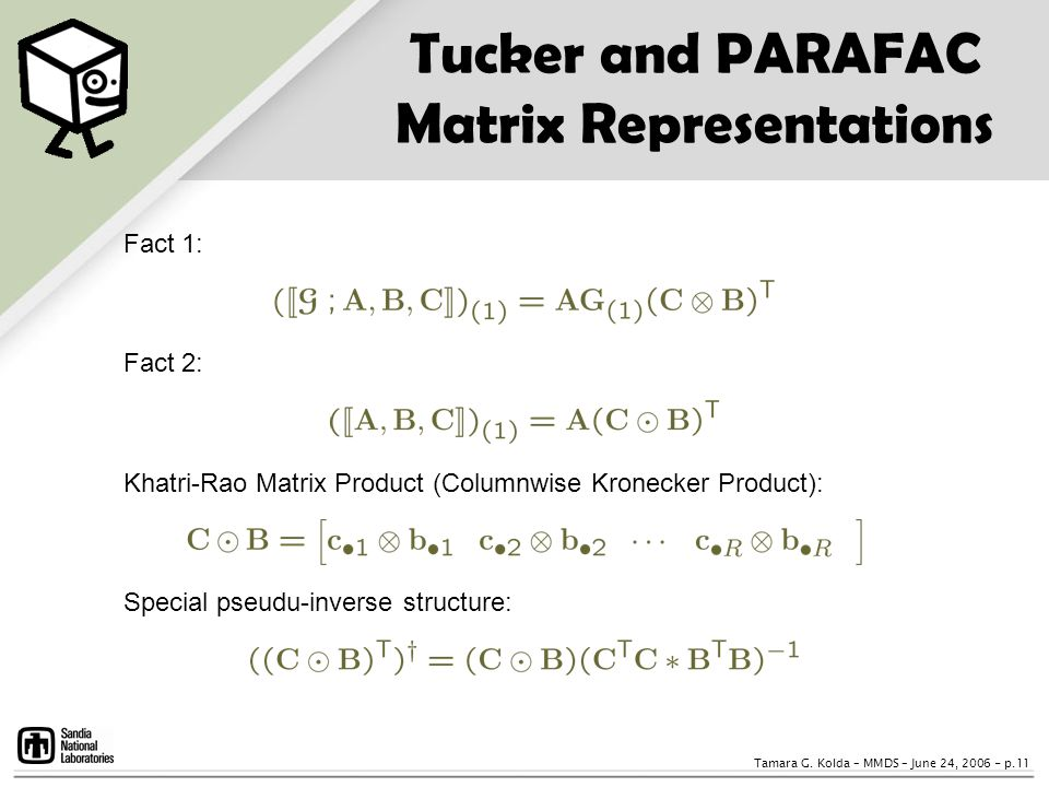 Tucker and PARAFAC Matrix Representations
