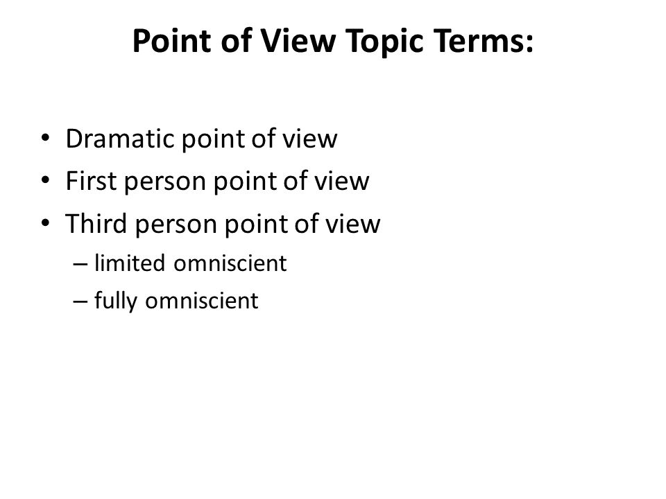 Point of View Topic Terms: