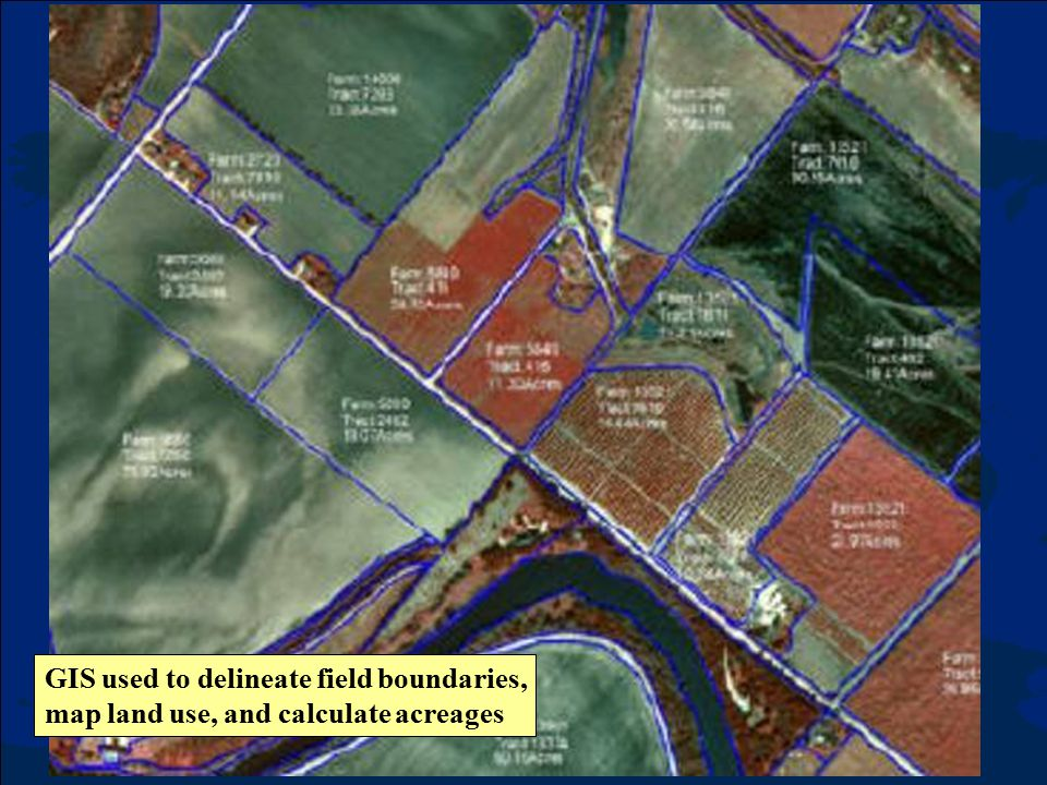 GIS used to delineate field boundaries,
