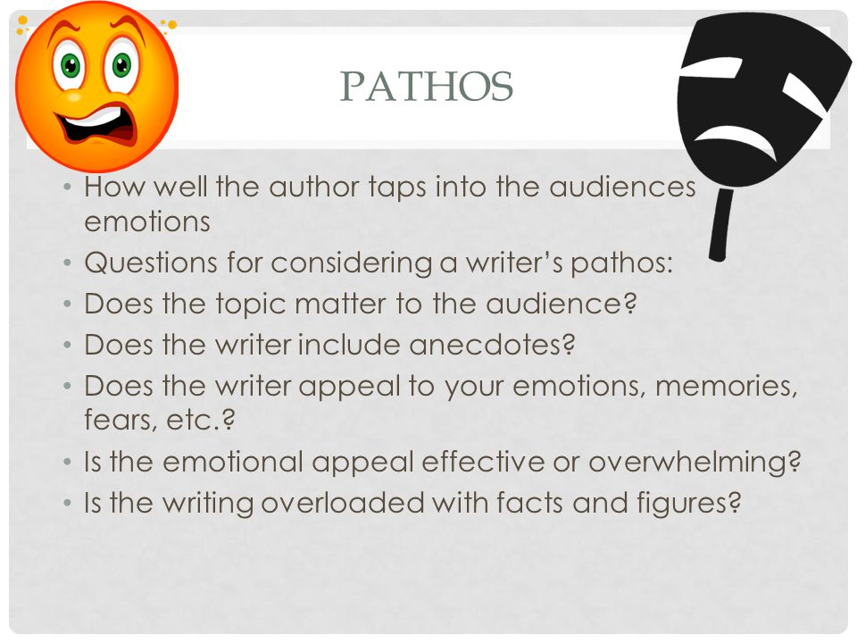 Pathos How well the author taps into the audiences emotions