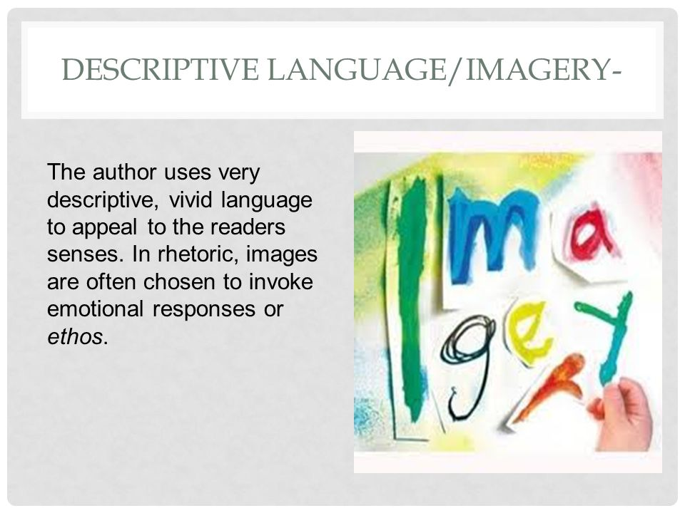 Descriptive Language/Imagery-