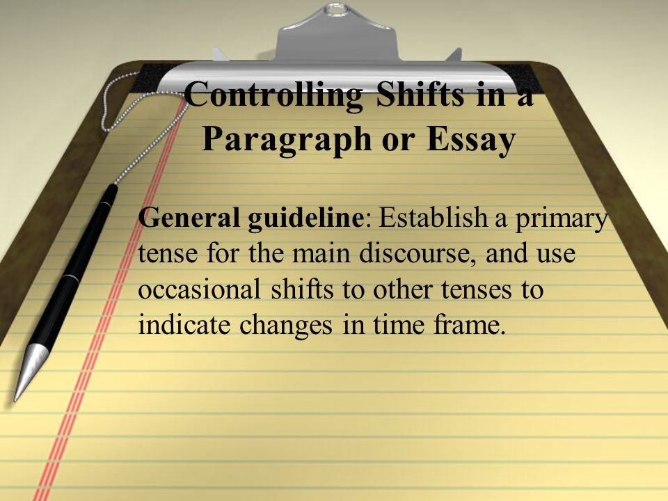 Controlling Shifts in a Paragraph or Essay